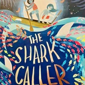 The Shark Caller Zillah Bethell Bookwagon