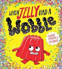 Bookwagon When Jelly Had a Wobble