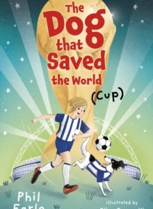 The Dog that Saved the World (Cup) cover
