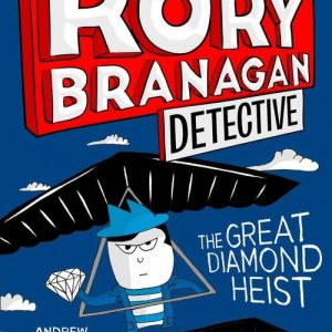 Rory Branagan Detective: The Great Diamond Heist Cover