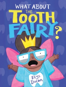 What About the Tooth Fairy? Cover