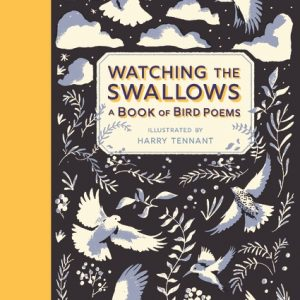 Watching the Swallows: A Book of Bird Poems cover