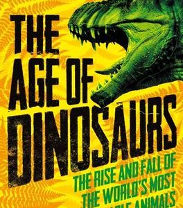 The Age of Dinosaurs cover
