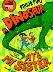 A Dinosaur Ate My Sister Cover