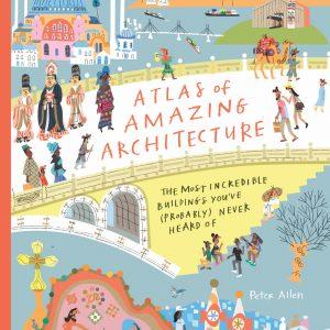 Atlas of Amazing Architecture cover