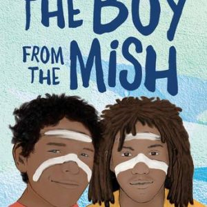 The Boy From the Mish cover image