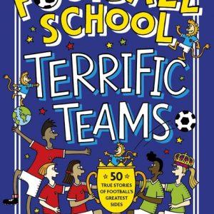 Football School: Terrific Teams cover image