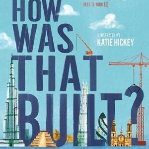 How Was That Built? cover image