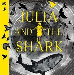 Julia and the Shark cover image