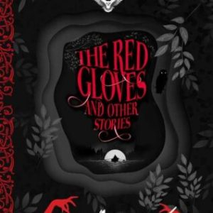 The Red Gloves and other stories cover image